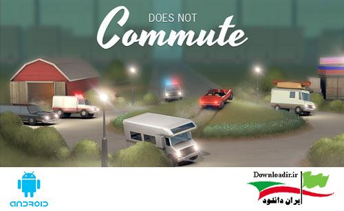 دانلود بازی سفر نرو - Does not commute برای اندروید
