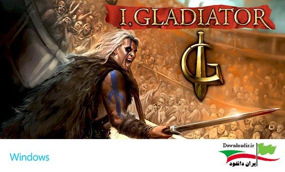 دانلود بازی کامپیوتر I Gladiator برای PC