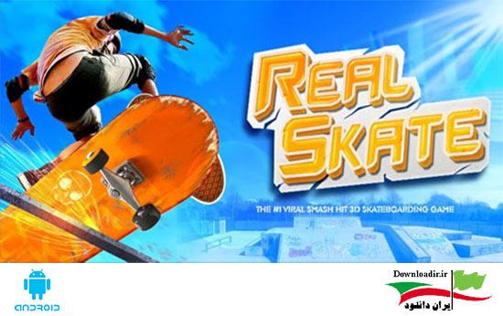 بازی اسکیت برد واقعی Real Skate 3D اندروید