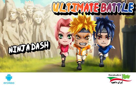 دانلود بازی نبرد نهایی : ضربه نینجا Ultimate Battle : Ninja Dash اندروید