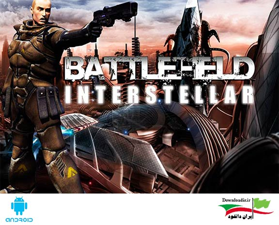 دانلود Battlefield Interstellar 1.0.2