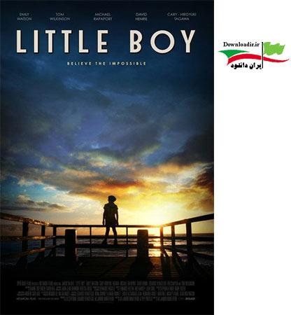 دانلود فیلم Little Boy 2015 با لینک مستقیم - پسر کوچولو