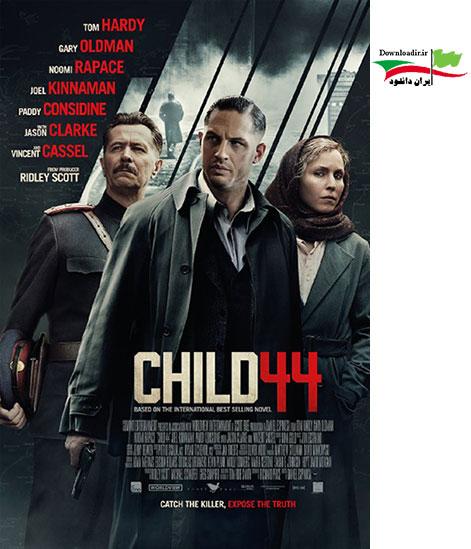 دانلود فیلم Child 44 2015 - فیلم کودک 44