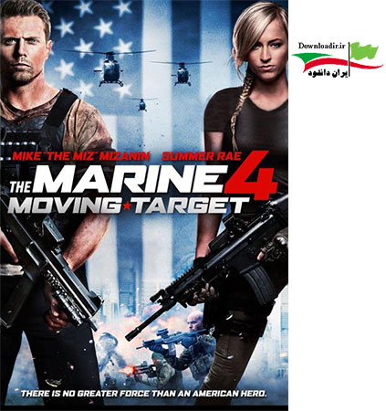 دانلود فیلم The Marine 4 : Moving Target 2015