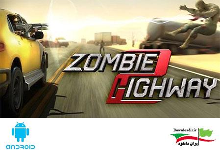 بازی اندرویدZombie Highway 2