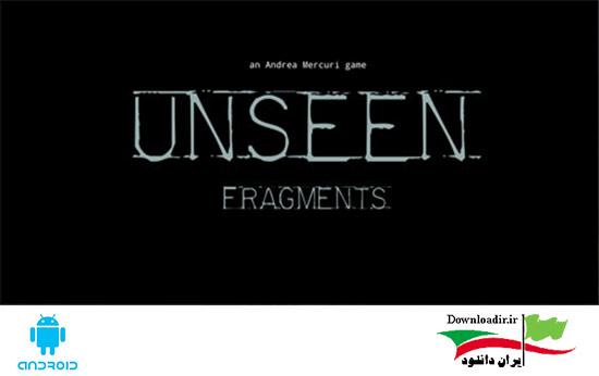 دانلود بازی ترسناک نادیده Unseen: Fragments